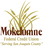 Mokelumne Federal Credit Union - Serving San Joaquin County